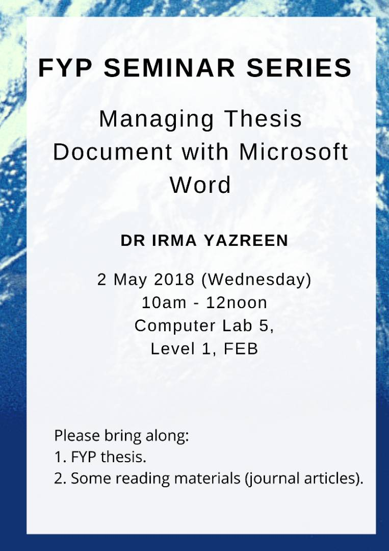 fyp seminar series managing thesis document with microsoft word